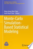 Monte Carlo Simulation Based Statistical Modeling