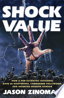 Shock Value : who gave us the golden age of...