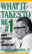 What It Takes To Be Number  1  Vince Lombardi on Leadership
