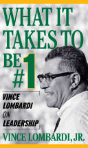 download ebook what it takes to be number #1: vince lombardi on leadership pdf epub