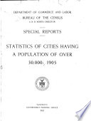 Statistics of Cities Having a Population of Over 30 000  1905  1908