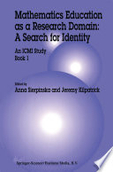 Mathematics Education as a Research Domain  A Search for Identity