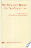 Von Rom nach Weimar - Carl Ludwig Fernow