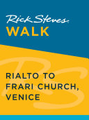 Rick Steves Walk  Rialto to Frari Church  Venice