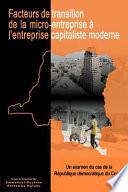 Facteurs de transition: de la micro-entreprise‡ l'entreprise capitaliste moderneen RÈpublique dÈmocratique du Congo