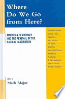 Where Do We Go From Here? : race, immigration, liberalism, religion, foreign policy,...