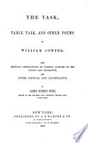 The Task  Table Talk  and Other Poems of William Cowper