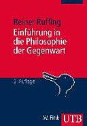 Einf Hrung In Die Philosophie Der Gegenwart