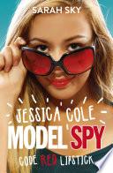 Jessica Cole  Model Spy  Code Red Lipstick