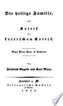 Die Heilige Familie Oder Kritik Der Kritischen Kritik