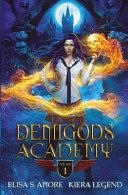 Demigods Academy Year One