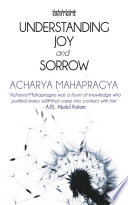 Understanding Joy And Sorrow