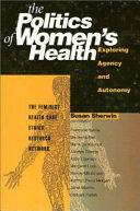 The Politics of Women's Health