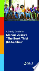 A Study Guide for Markus Zusak s  The Book Thief  lit to film