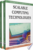 Handbook of Research on Scalable Computing Technologies