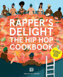 Rapper S Delight : inspired by your favourite hip hop artists...