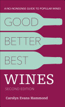 Good, Better, Best Wines, 2e