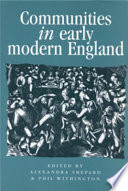 Communities in Early Modern England In The Early Modern World Through