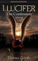 Ebook I, Lucifer, the Confession Epub Victoria Gische Apps Read Mobile