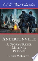 Andersonville  Civil War Classics