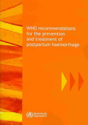 Who Recommendations For The Prevention And Treatment Of Postpartum Haemorrhage