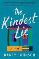 The Kindest Lie  a Novel Book PDF