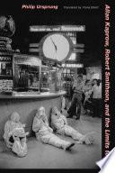 Allan Kaprow, Robert Smithson, and the Limits to Art