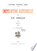 Lettres  sciences  arts  Encyclop  die universelle du XXe si  cle