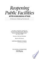 Reopening Public Facilities After A Biological Attack