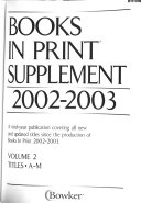 Books In Print Supplement 2002 2003