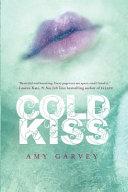 Cold Kiss : wren's boyfriend, danny, died, wren decided that...