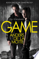 Game (The Game Trilogy, Book 1) by Anders de la Motte