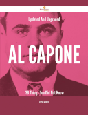 Updated And Upgraded Al Capone   36 Things You Did Not Know