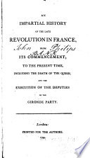 An Impartial History of the Late Revolution in France