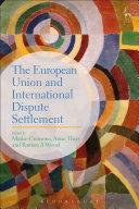 The European Union and International Dispute Settlement