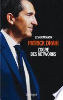 Patrick Drahi  l ogre des networks