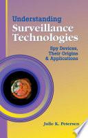 Understanding Surveillance Technologies