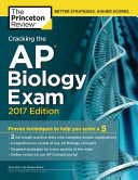 Cracking the AP Biology Exam  2017 Edition