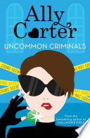 Heist Society Uncommon Criminals book
