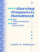 Nursing Diagnosis Handbook with NIC Interventions and NOC Outcomes