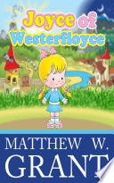 Joyce of Westerfloyce   The Story of the Tiny Little Girl with the Tiny Little Voice