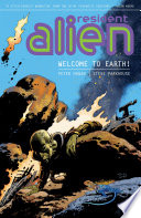 Resident Alien Volume 1  Welcome to Earth  Book PDF