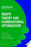 Graph Theory And Combinatorial Optimization