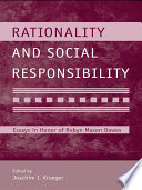 Rationality And Social Responsibility book