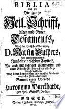 Biblia ... Nach der Teutschen Übersetzung D. M. Luthers ... Sammt einer Vorrede von H. Burckhardt
