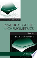 Practical Guide To Chemometrics  Second Edition