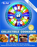 Mr  Food Test Kitchen Wheel of Fortune r  Collectible Cookbook  More Than 160 Quick   Easy Recipes  Behind The Scenes Photos  Fun Facts  and So Much M