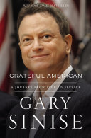 Grateful American : how one man found his calling: to see...