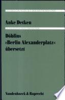 "Döblins ""Berlin Alexanderplatz"" übersetzt"
