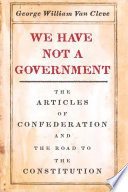 We Have Not a Government
